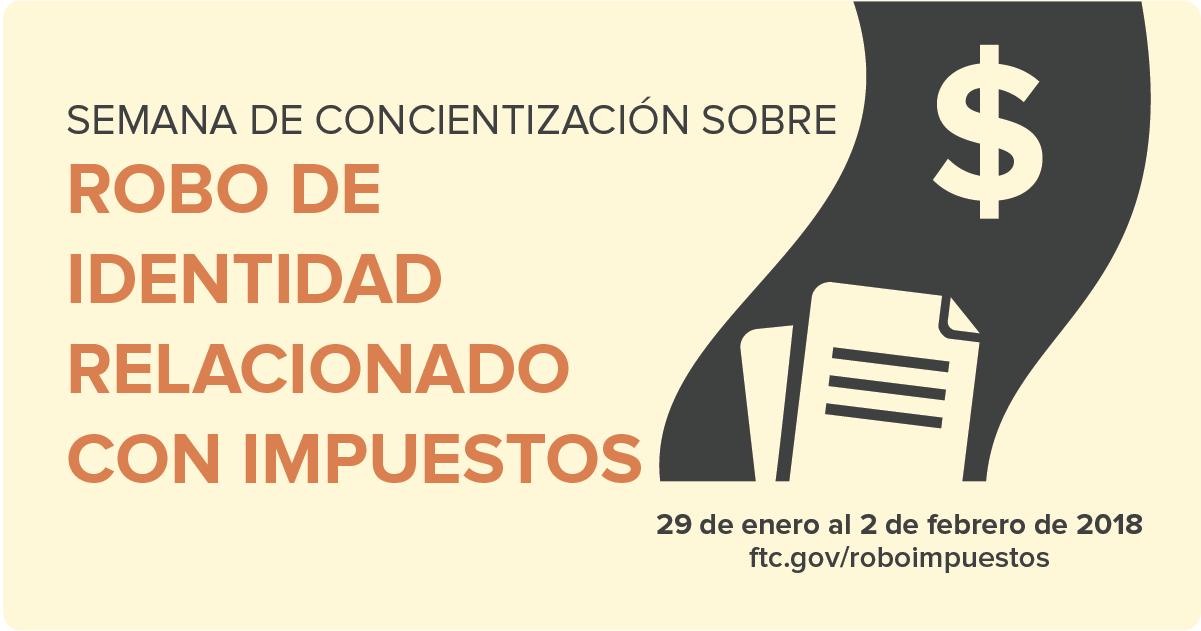 CÓMO COMBATIR EL ROBO DE IDENTIDAD RELACIONADO CON IMPUESTOS