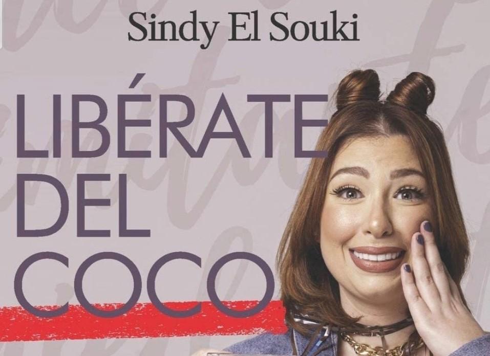 """SINDY EL SOUKI PRESENTA SU LIBRO, """"LIBÉRATE DEL COCO"""""""